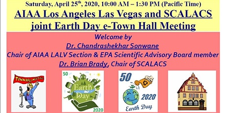 AIAA LOS ANGELES LAS VEGAS AND SCALACS JOINT EARTH DAY E-TOWN HALL MEETING tickets