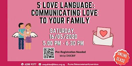 FREE WEBINAR  5 Love Language Online Workshop tickets
