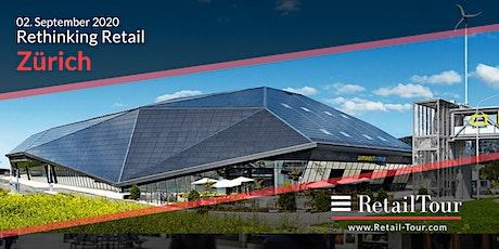 RetailTour Conference Rethinking Retail - online & live in Zürich tickets