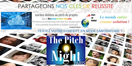 "Pitch Night Paris spécial ""Internet des Objets"" tickets"