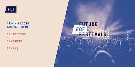 FUTURE OF FESTIVALS Tickets