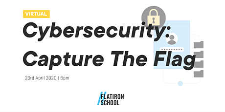 [Virtual] Capture The Flag - Cybersecurity for Beginners: Workshop   London tickets