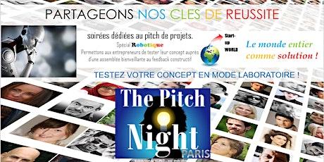 """Pitch Night Paris spécial """"Robotique"""" billets"""