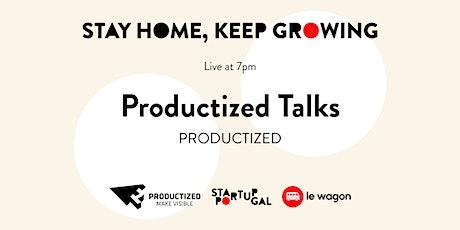 Productized Talks [Webinar] tickets