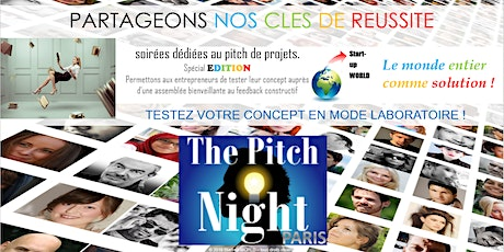 "Pitch Night Paris spécial ""Edition"" tickets"