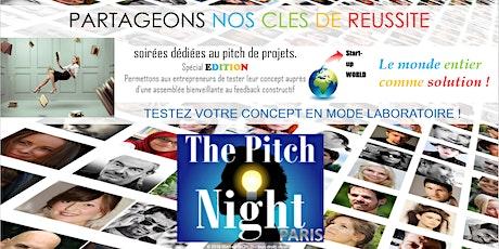 """Pitch Night Paris spécial """"Edition"""" billets"""