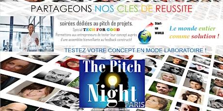 "Pitch Night Paris spécial ""Tech for good"" billets"