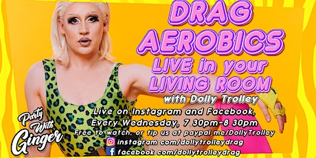 Drag Aerobics: Live in your Living Room tickets