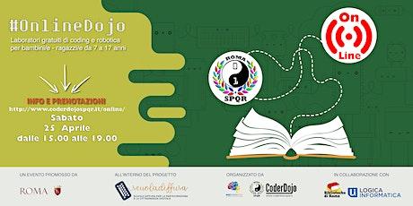 #OnlineDojo 25/04/2020 - @Scuola Diffusa by CoderDojo Roma SPQR biglietti