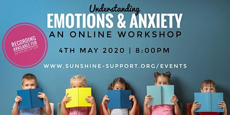 Emotions + Anxiety WEBINAR - an introduction to Emotional Literacy ONLINE tickets