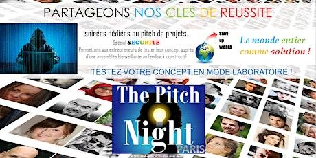 """Pitch Night Paris spécial """"Sécurité"""" billets"""