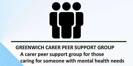 Greenwich MH carers peer support group tickets