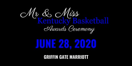 2020 Mr. and Miss Kentucky Basketball Awards Ceremony - UPDATED tickets