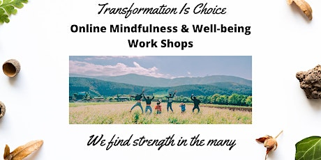 Online Mindfulness and Well-being Workshop tickets