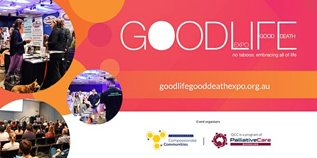 EXPRESS YOUR INTEREST - Good Life Good Death Expo - Innisfail 2021 tickets