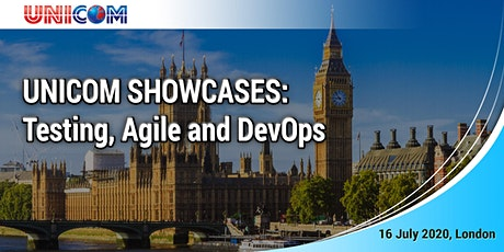 UNICOM SHOWCASES: Testing, Agile & DevOps on 16 July, London tickets