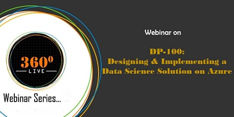 Webinar: DP-100: Designing & Implementing a Data Science Solution on Azure tickets