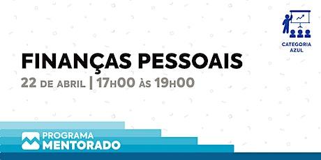Programa Mentorado 2019/20 - Finanças Pessoais  bilhetes