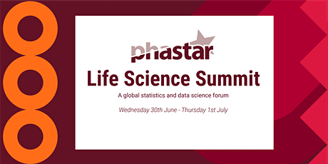 PHASTAR Life Science Summit - A global statistics and data science forum tickets