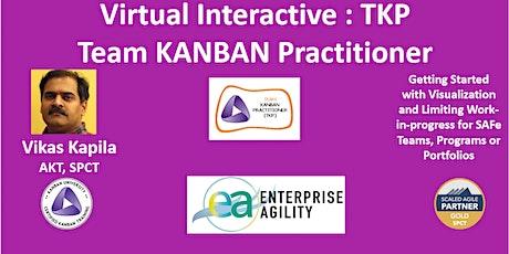 Online Virtual Interactive Training- TKP (team KANBAN Practitioner) tickets