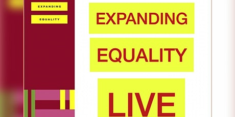Expanding Equality LIVE Conversations tickets