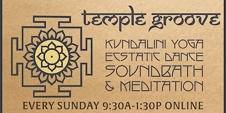 TEMPLE GROOVE ONLINE: Yoga + Ecstatic Dance tickets