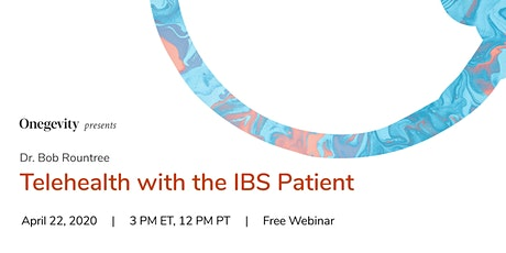 Onegevity Presents Dr. Bob Rountree: Telehealth with the IBS Patient tickets