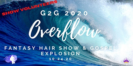 Volunteers WANTED - Glory to Glory Fantasy Hair Show & Gospel Explosion tickets