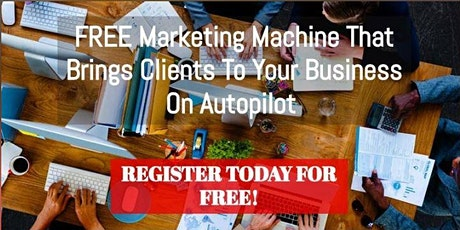3 FREE Steps to Attract Clients Consistently Online on Autopilot tickets
