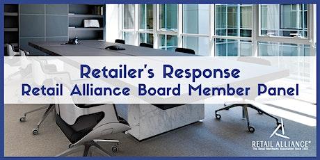 Retailer's Response: Retail Alliance Board Member Panel tickets