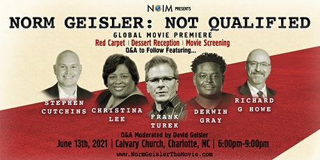 """Norm Geisler: Not Qualified"" Global Movie Premiere tickets"