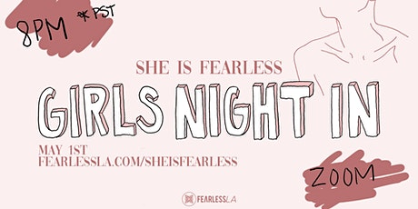 She is Fearless | Girls Night In tickets