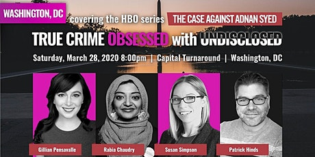True Crime Obsessed with Undisclosed (at Capital Turnaround) - New Date tickets
