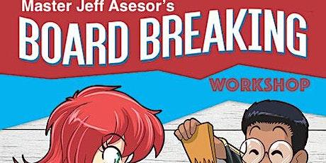 Virtual Board Breaking Workshop Davie/Weston tickets