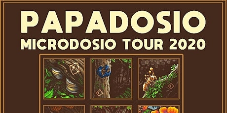 Papadosio - Microdosio Tour 2020 tickets