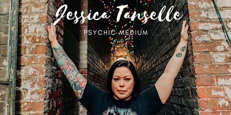 Jessica Tanselle: Medium tickets