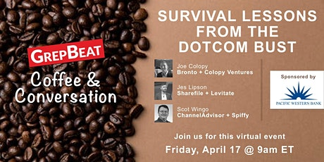 Coffee & Conversation—Survival Lessons From The Dotcom Bust tickets