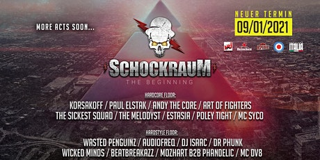 SCHOCKRAUM - The Beginning Tickets