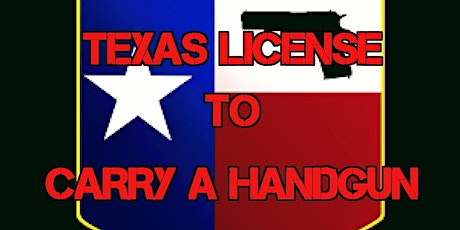 Texas (LTC)  License to Carry a Handgun Class Formerly (CHL) $59.00 tickets