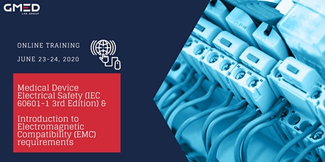 ONLINE I Medical Device Electrical Safety IEC 60601-1 3rd Edition (Ed3.1) & Introduction to Electromagnetic Compatibility (EMC) Requirements tickets