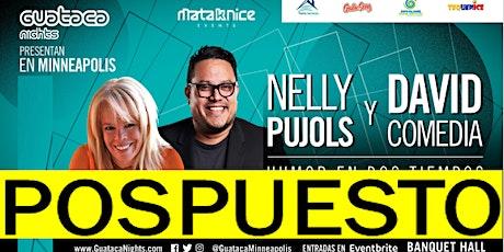 """P O S P U E S TO .....NELLY PUJOL y DAVID COMEDIA  """"Humor en dos Tiempos"""" tickets"""