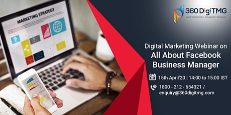 Digital Marketing Free Webinar on  All About Facebook Business Manager tickets