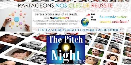 """Pitch Night Paris spécial """"Management"""" billets"""