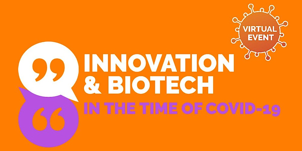 Innovation and Biotech in the Time of COVID-19: Advice for Startups