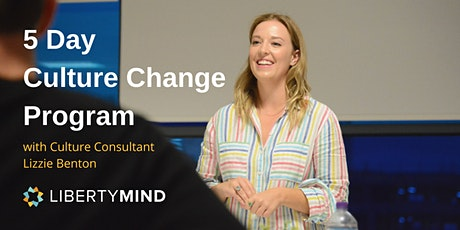 5 Day Culture Change Program with Liberty Mind tickets