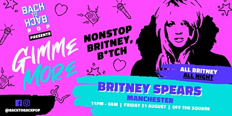 Nonstop Britney Spears club night – presented by Back to Back tickets