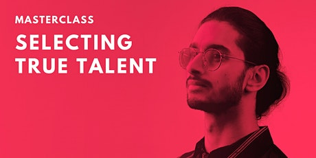Online Masterclass 'Selecting True Talent' tickets