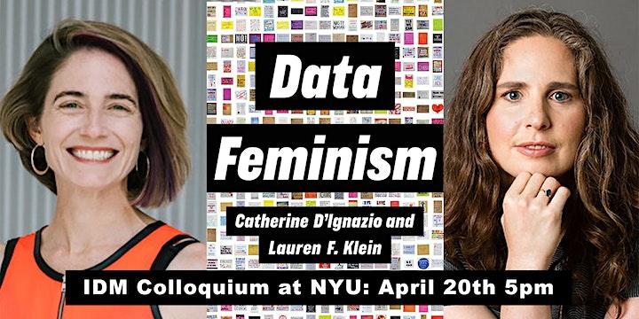 IDM Colloquium: Data Feminism with Catherine D'Ignazio and Lauren Klein image