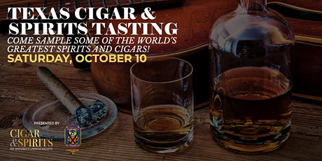 3rd Annual Texas Cigar & Spirits Tasting tickets