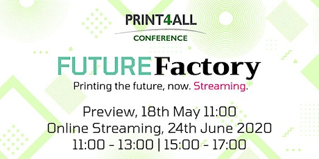 Print4All Conference - Future Factory - June 24, 2020 tickets